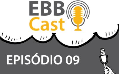EBB Cast 09 – Renan da Totvs