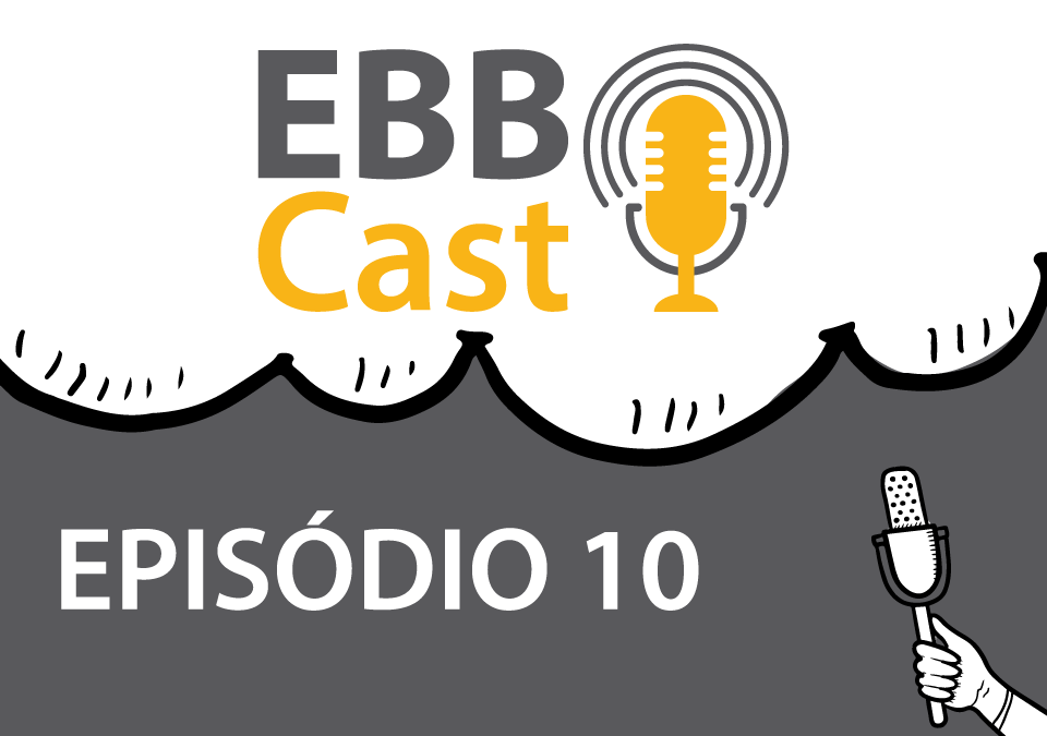 EBB Cast 10 – Luiz Massad do Magazine Luiza