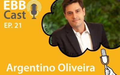 EBB Cast 21 – Argentino Oliveira da Suzano