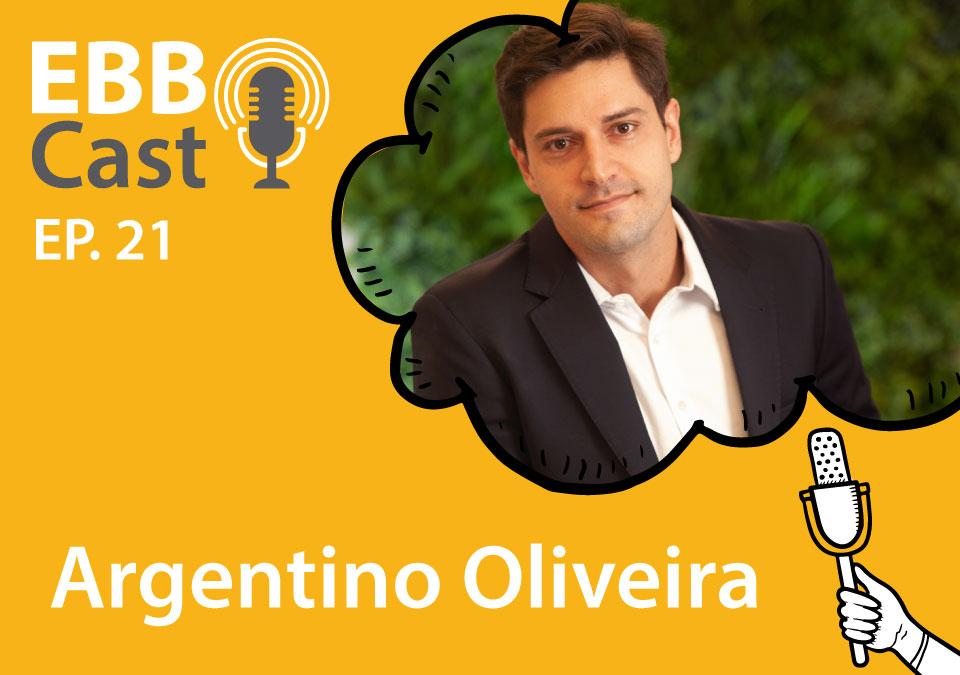 EBB Cast 21 - Argentino Oliveira da Suzano