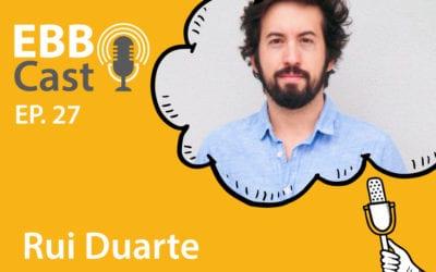 EBB Cast 27 – Rui Duarte Brandão do Zenklub