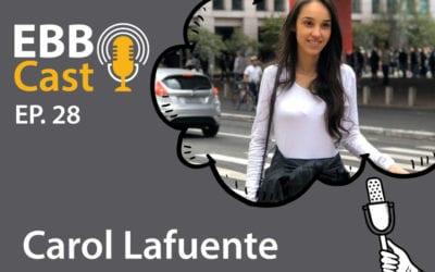 EBB Cast 28 – Ana Carolina Lafuente da Collact