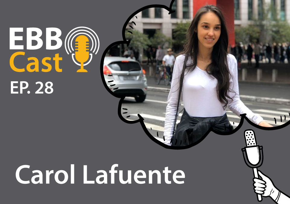 EBB Cast 28 - Ana Carolina Lafuente da Collact